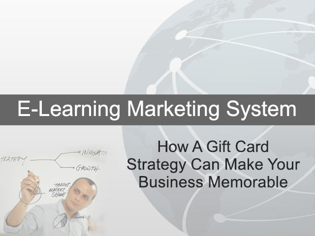 How A Gift Card Strategy Can Make Your Business Memorable