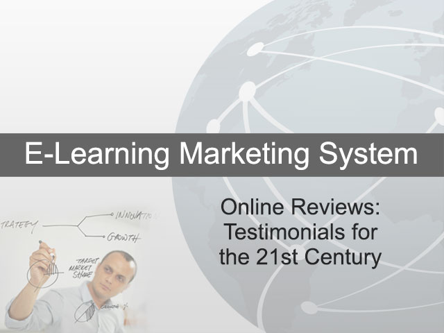 Online Reviews - Testimonials For The 21st Century