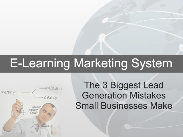 The 3 Biggest Lead Generation Mistakes Small Businesses Make